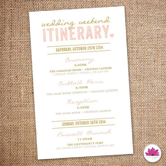 Wedding Weekend Itinerary Pink And Gold Wedding Colors Wedding Weekend Itinerary Wedding Itinerary Wedding Reception Timeline