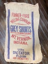Vintage Feed Flour Sack. Fuhrer -Ford Milling Company Grey Shorts. Mt. Vernon IN