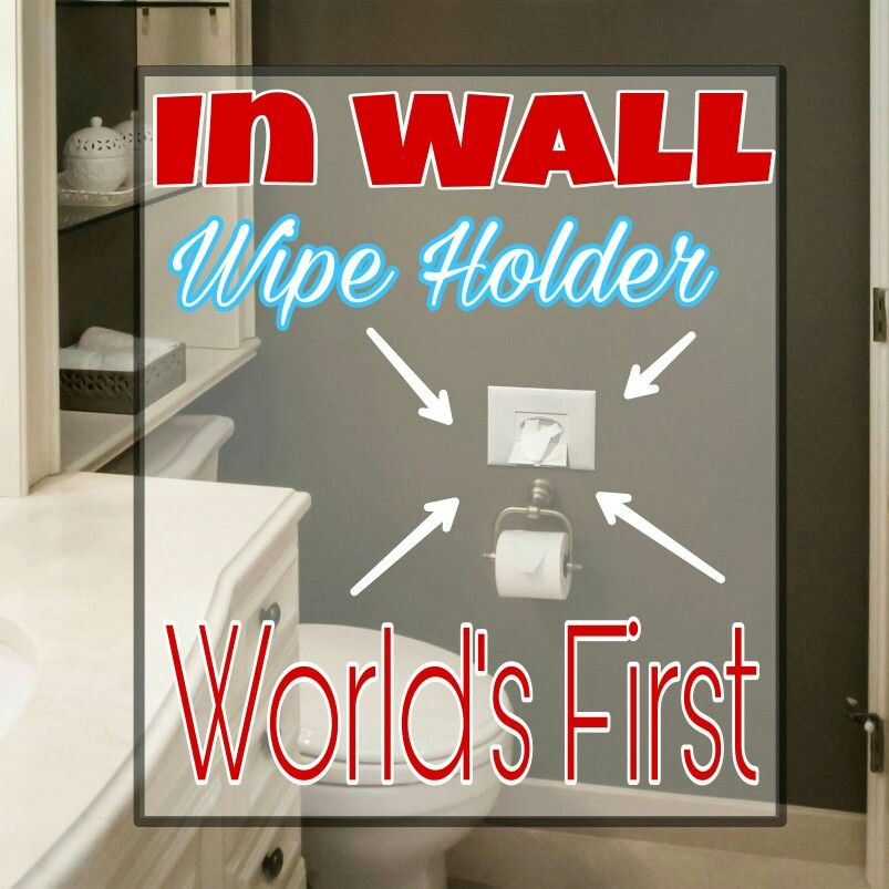 World's first in wall wet wipe holder. Diy wipes, antibacterial wipes, dryer sheets, baby wipes, diy wipes