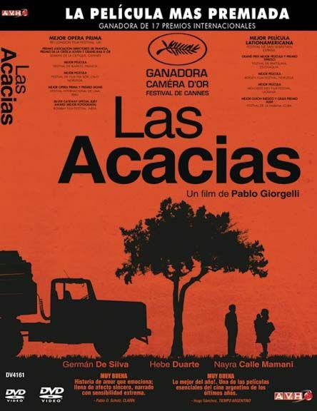 Las Acacias Argentina Drected By Pablo Giorgelli Peliculas Acacia Festival De Cannes