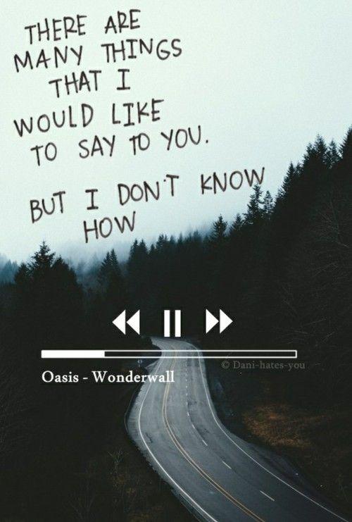 Wonderwall Oasis Sprüche Songtext Zitate Lied Zitate