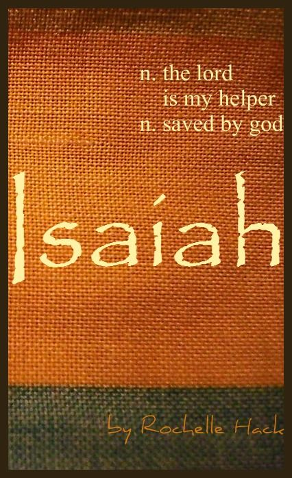 Baby Boy Name Isaiah Meaning The Lord Is My Helper Saved By God Origin Hebrew Vintagedaydream Names