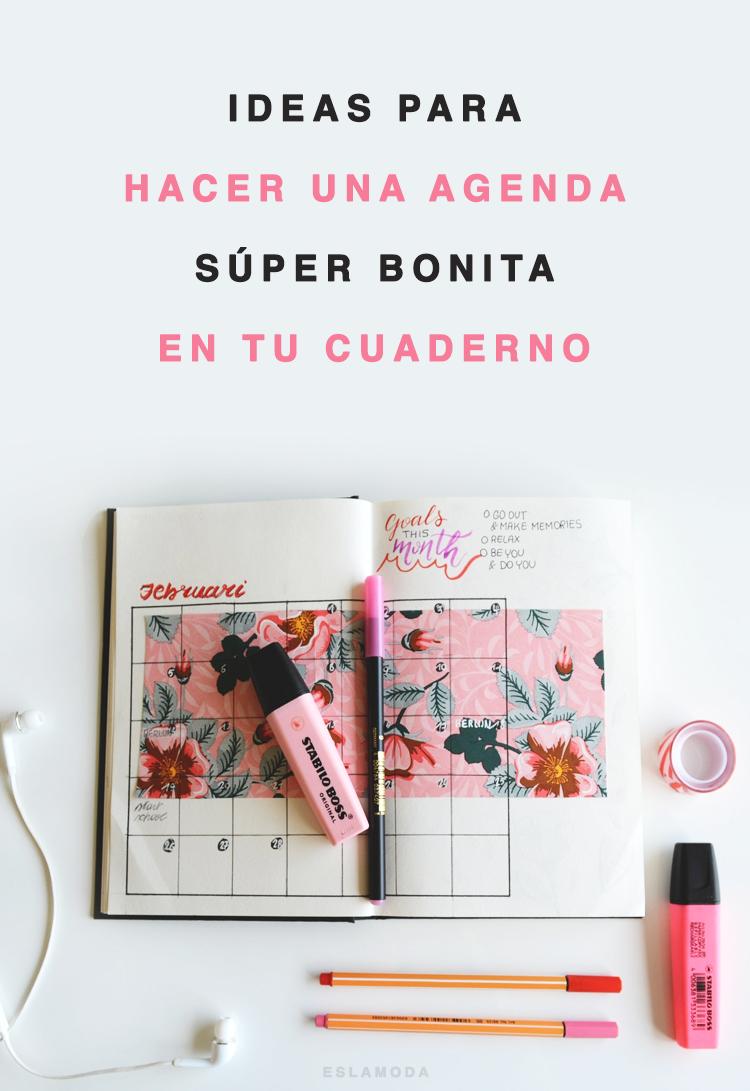 16 Ideas para hacer una agenda súper bonita en tu cuaderno