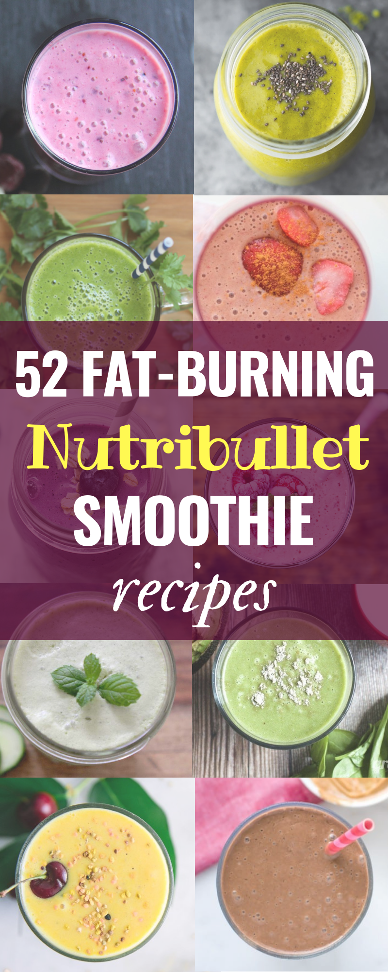 52 Magical Weight Loss Smoothie Recipes for your Nutribullet