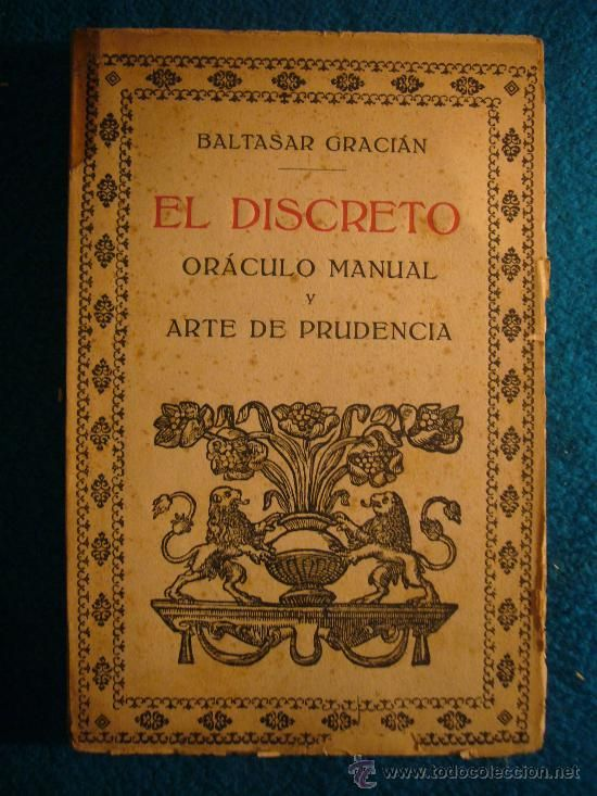 Baltasar Gracian El Discreto Oraculo Manual Y Arte De Prudencia Editorial Libros Raros Ratón De Biblioteca Baltasar Gracian
