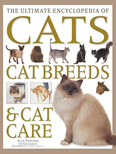 The Cat Encyclopedia The Definitive Visual Guide