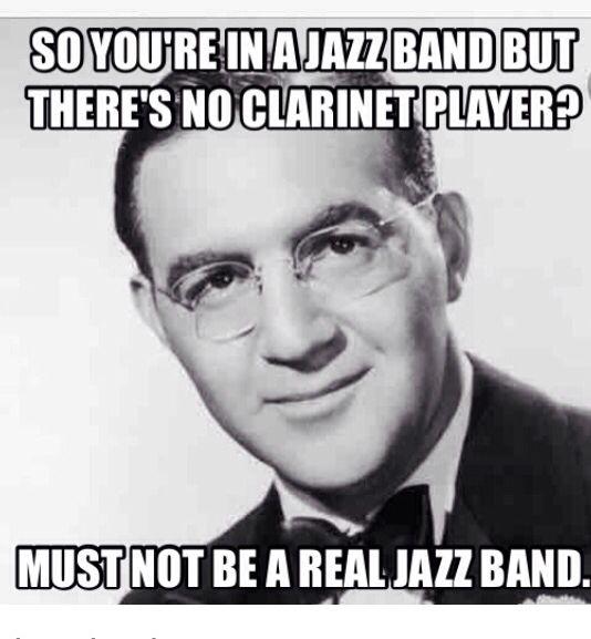 Benny Goodman Jazz Band Marching Band Meme Clarinet With Images