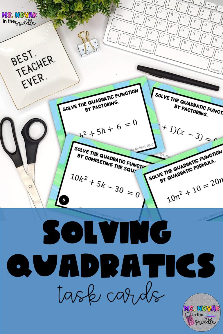 Solving Quadratic Equations Task Cards Solving Quadratic Equations Quadratics Quadratic Equation [ 1152 x 768 Pixel ]