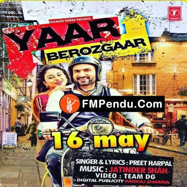 Yaar Berozgaar Preet Harpal Mp3 Song Download Fmpendu Com Mp3 Song Latest Song Lyrics Songs