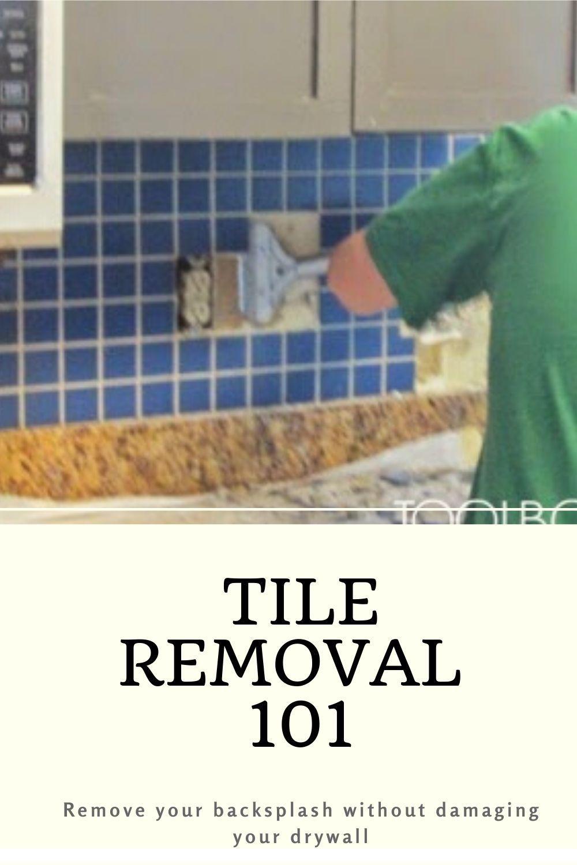 Tile Removal 101 Remove The Tile Backsplash Without Damaging The Drywall In 2020 Tile Removal Remove Tile Backsplash Painting Tile Backsplash
