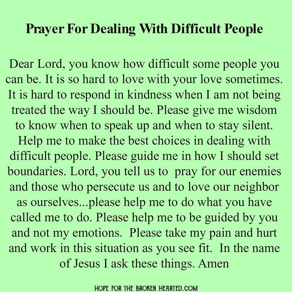 Prayer for Dealing with Difficult People | words of wisdom