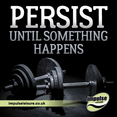 Persistence Is Key Fitness Motivation Persistence Motivation