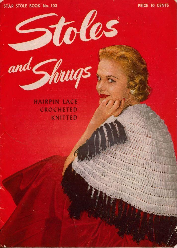 Star 103 Stoles Shrugs Knitting Crochet Hairpin Lace Patterns Shawls Bolero 1953 #AmericanThreadCompany