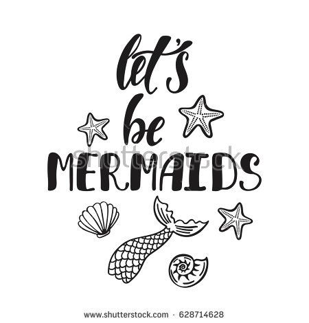 Let S Be Mermaids Inspirational Quote About Summer Modern