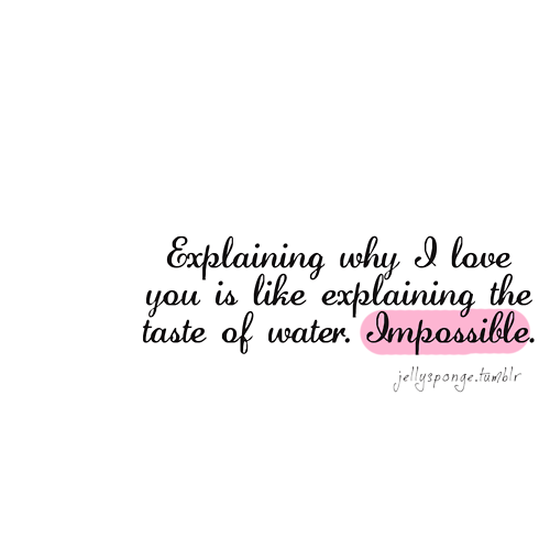 Just Impossible Love Quotes For Her Love Yourself Quotes Amazing Quotes