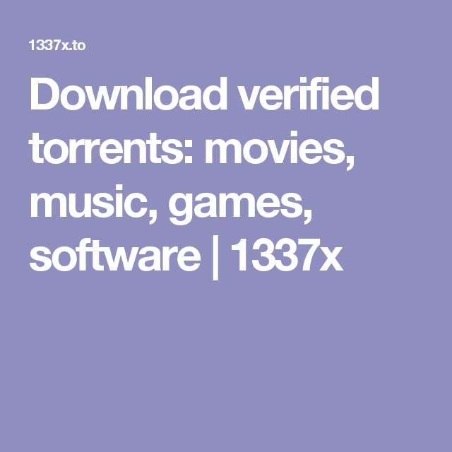 Download verified torrents: movies, music, games, software | 1337x