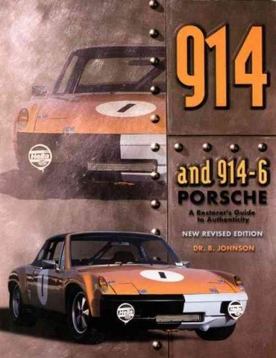 The 914 914 6 Porsche A Restorer S Guide To Authenticity Paperback Overstock Com Shopping The Best Deals On Automotive Gruzoviki Listovki