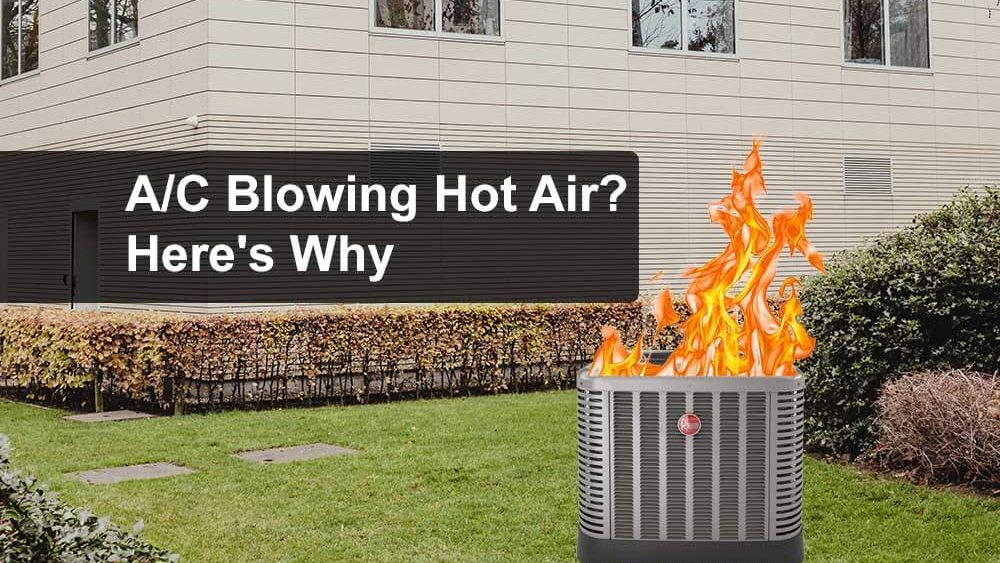 AC Blowing Hot Air? Here's Why 1st Class Heat & Air