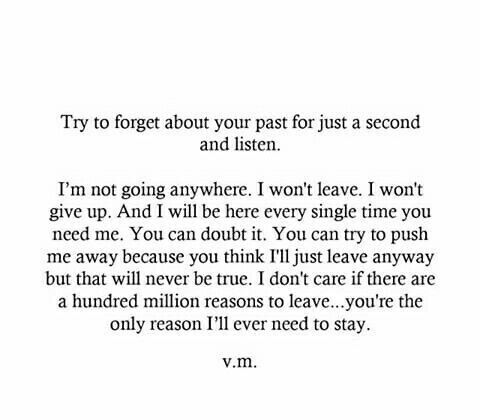 Try to forget about your past for just a second and listen....