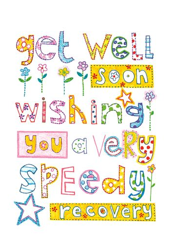 Get Well Soon Wishing You A Speedy Recovery Get Well Soon Get