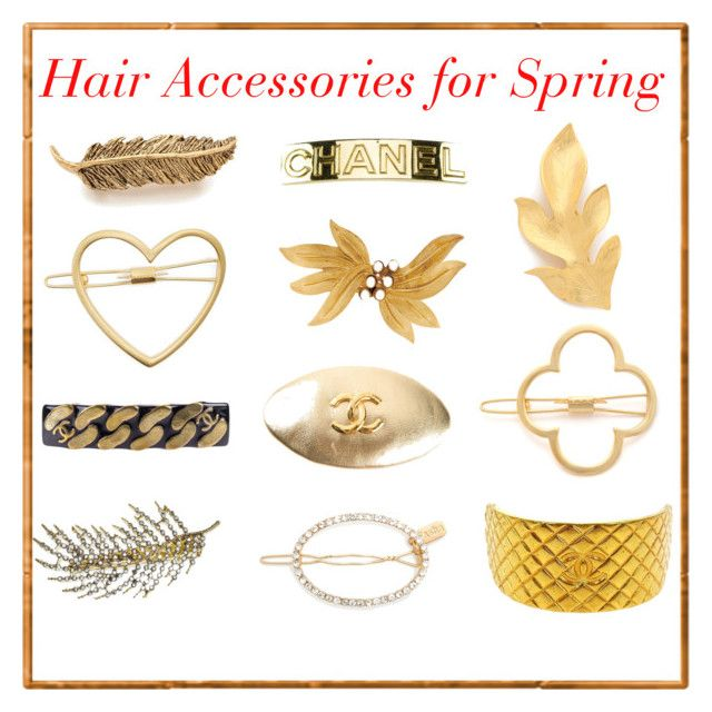 """""""Hair Clips-Spring"""" by tropicalhaven ❤ liked on Polyvore featuring Mrs. President & Co., Chanel, Dauphines of New York, Pluie, Dolce&Gabbana and Tasha"""