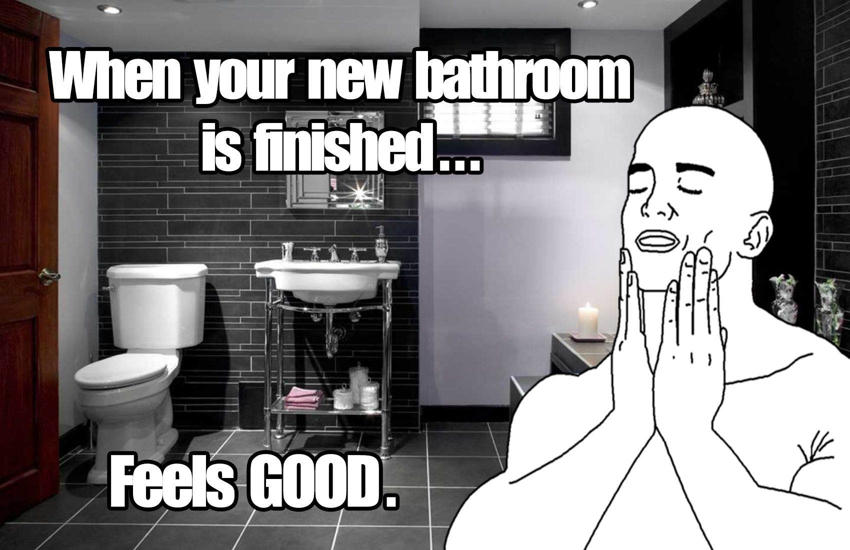 Funny Bathroom Renovation Memes | Bathroom humor, Bathroom ... on funny concrete memes, funny tile memes, funny jewelry memes, funny lawn care memes, funny tools memes, funny automotive memes, funny home memes, funny equipment memes, funny repair memes, funny restaurants memes, funny manufacturing memes, funny handyman memes, funny air conditioning memes, funny leasing memes, funny carpentry memes, funny paint memes, funny decorating memes, funny doors memes, funny service memes,