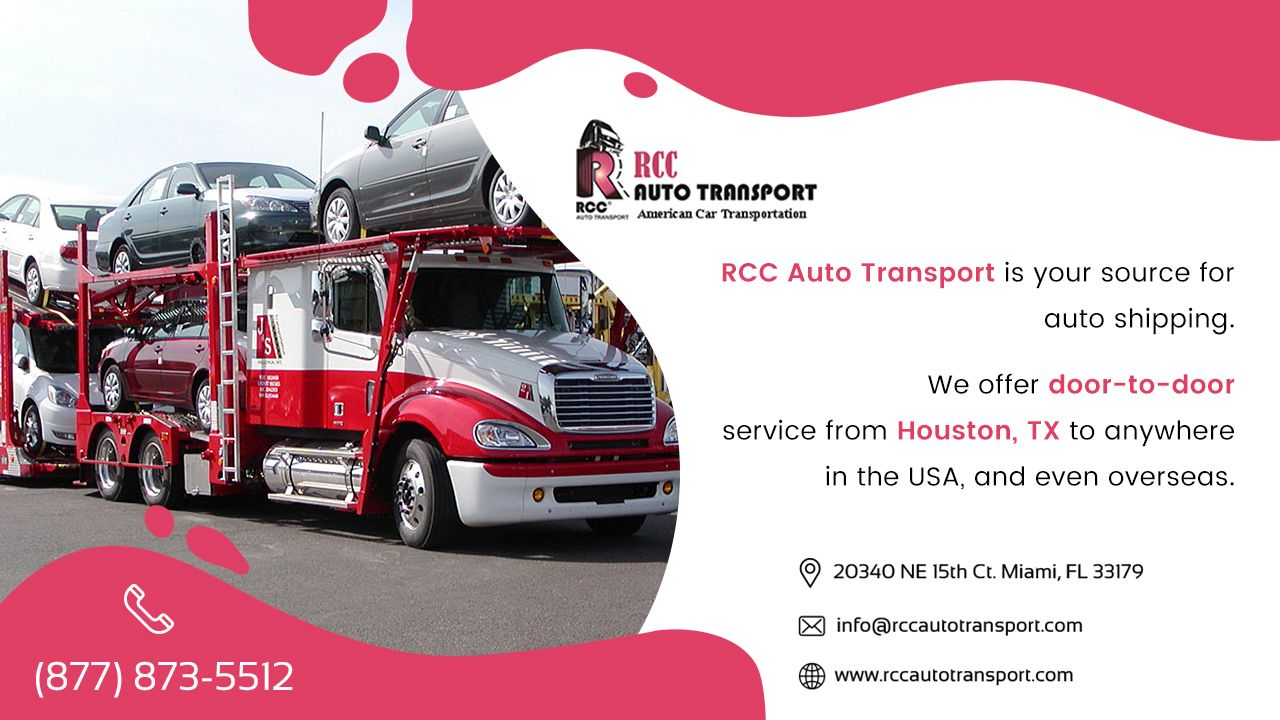 RCC Auto Transport – Reliable Car Shipping and vehicle Relocation Service in Houston TX