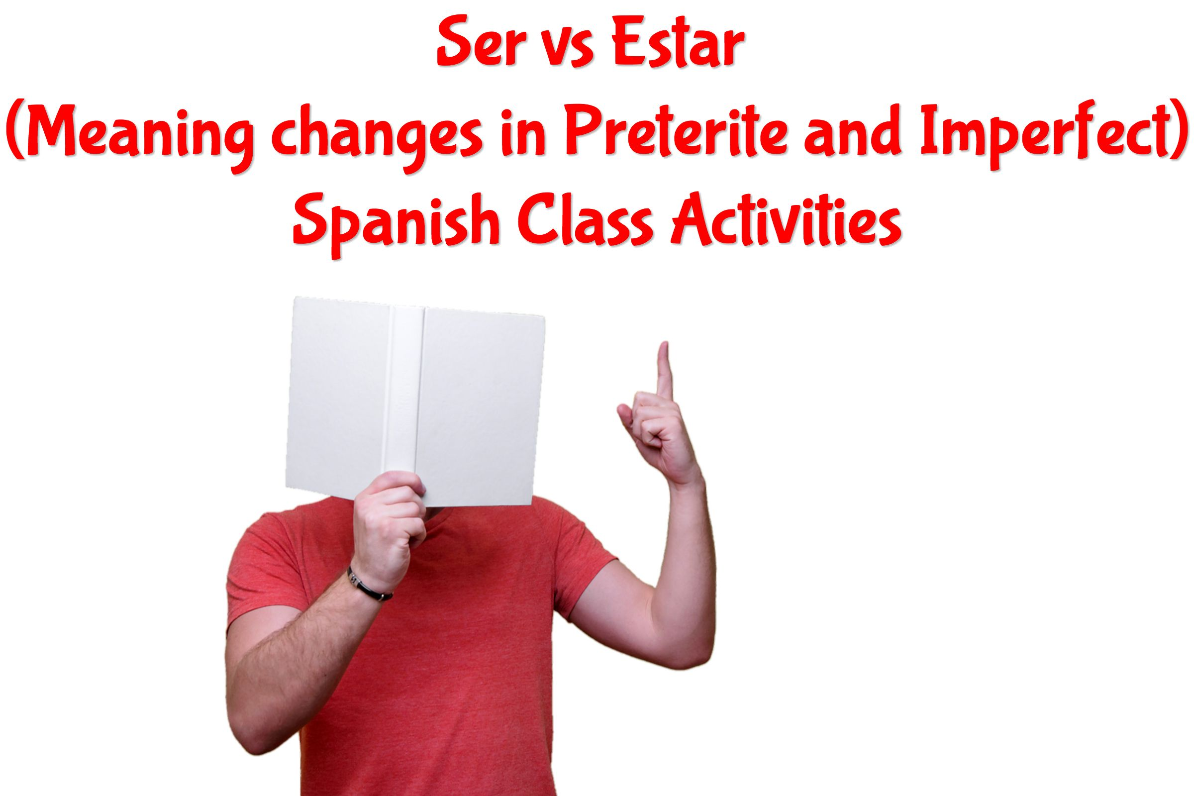 Ser Vs Estar Meaning Changes In Preterite And Imperfect