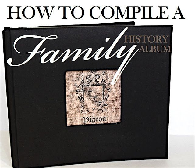How to make a family album Genealogy  Family Projects Pinterest