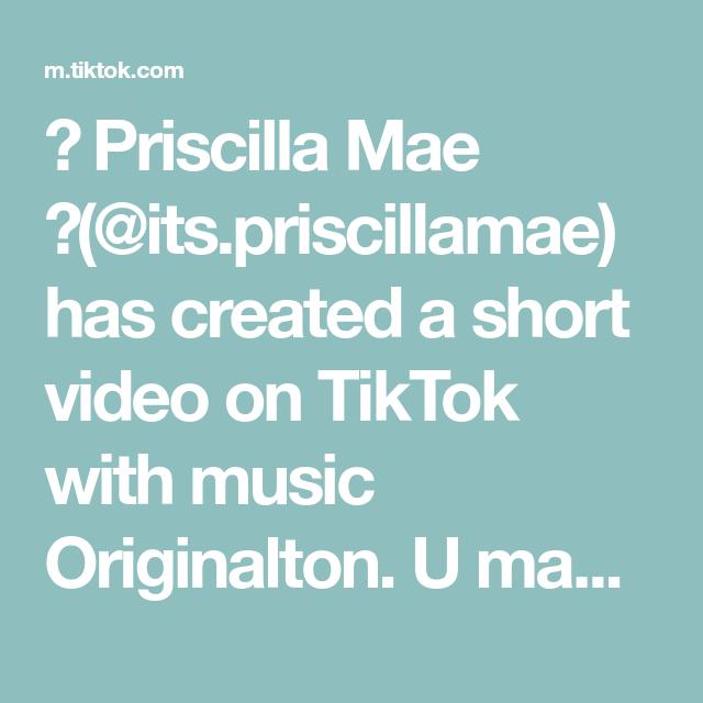 Priscilla Mae Its Priscillamae Has Created A Short Video On Tiktok With Music Originalton U Make Me Feel This Way Foryou Lip Sync Music Feelings