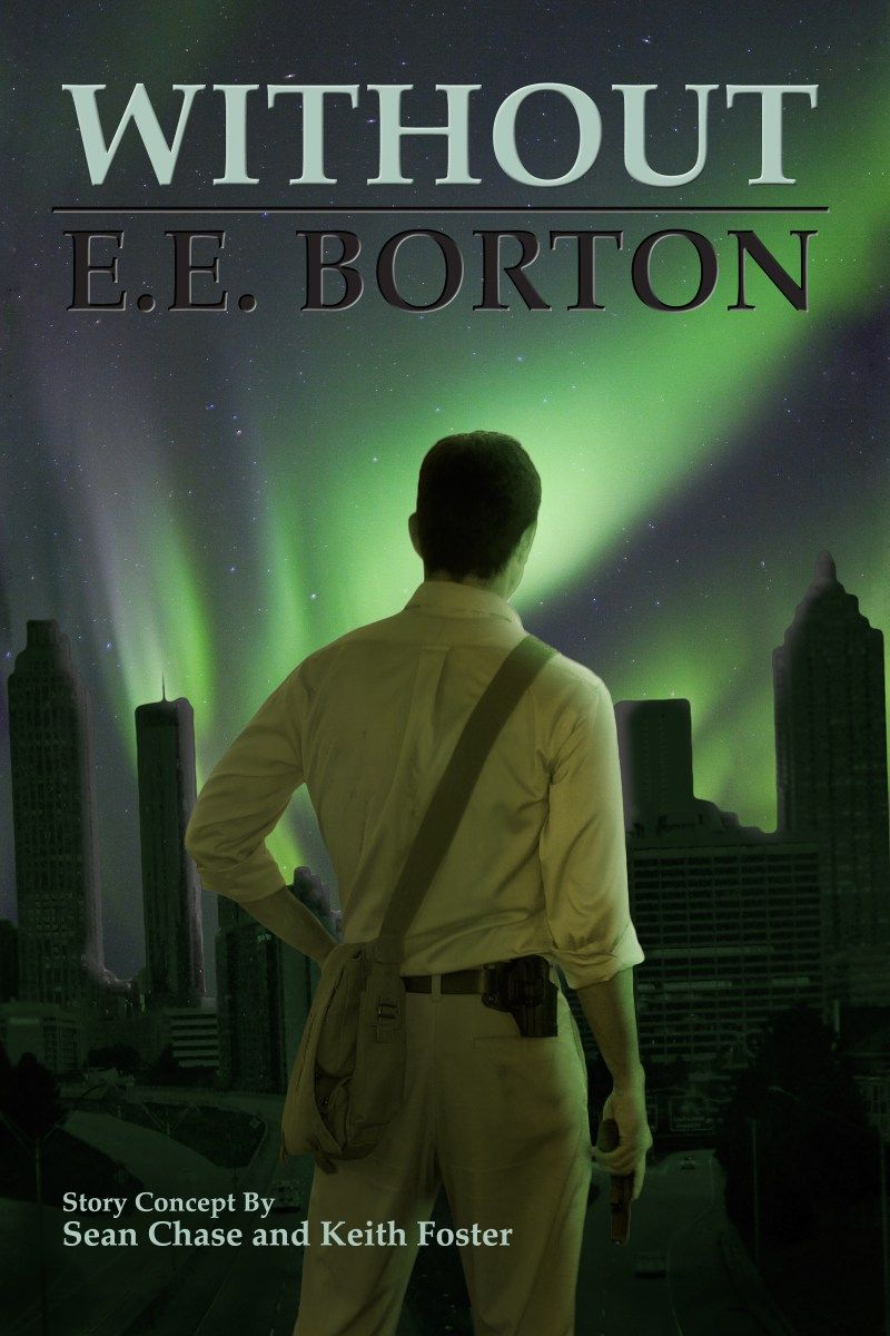 Guest Post from E. E. Borton Author of the Post Apocalyptic Book Series Without