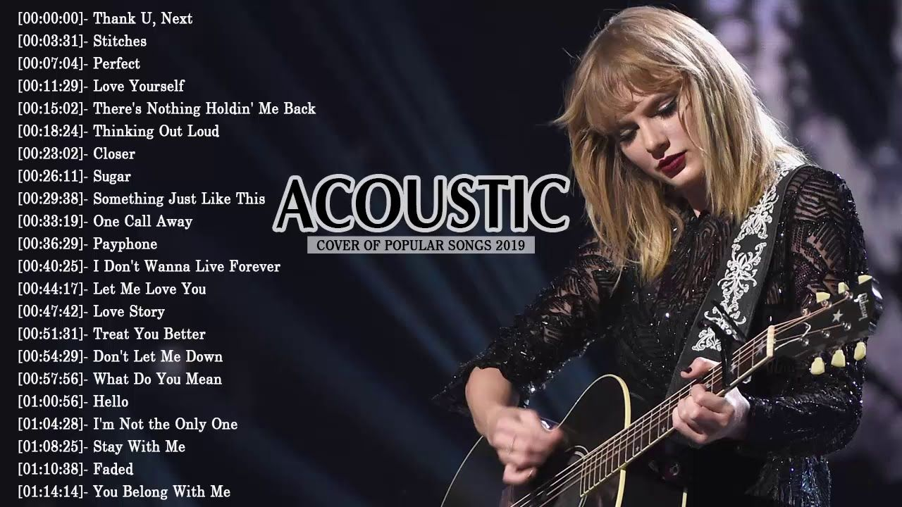 Top 50 Acoustic Guitar Covers Of Popular Songs Best Instrumental Music 2019 Convert Youtube Video To Mp3 For Songs Something Just Like This Youtube Videos