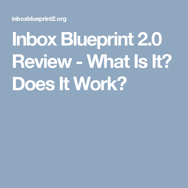 Inbox blueprint 20 review what is it does it work launchpad inbox blueprint 20 review what is it does it work malvernweather Gallery