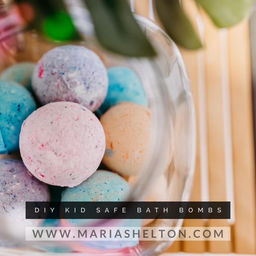 DIY (Kid Safe) Bath Bombs — Maria Shelton