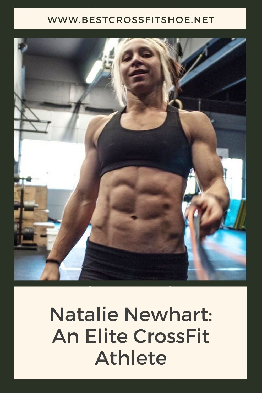 Natalie Newhart CrossFit Athlete Bio, Stats, Diet Tips
