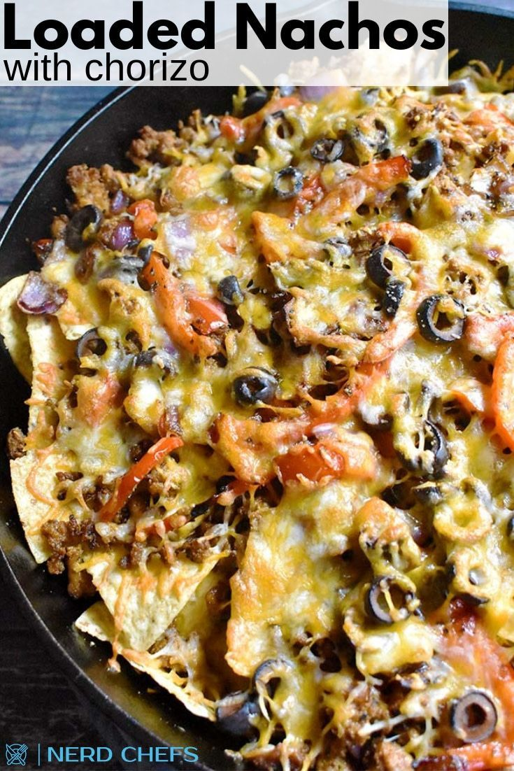 Loaded Nachos with Chorizo is a great party recipe, Super bowl recipe or perfect for Taco Night! Goes great on Cinco de Mayo or any other day! Full of flavor and absolutely delicious! #Mexican #Nachos #TacoNight #SuperBowlRecipe #PartyFood #CincodeMayo   NerdChefs.com