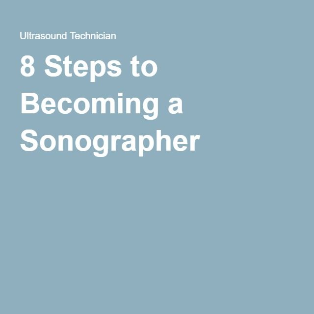 8 Steps To Becoming A Sonographer  With Images