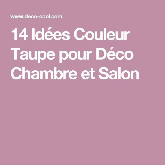 cool Déco Salon - 14 Idées Couleur Taupe pour Déco Chambre et Salon