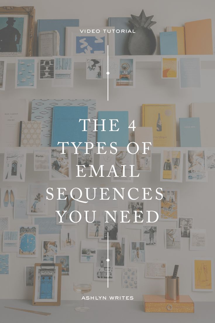 4 Types of email sequences that get RESULTS for entrepreneurs  tips from a pro copywriter | Ashlyn Writes | Looking for a leg up on your email marketing strategy—the type that sells your brand and not your soul? In this blog post and video, I'm walking through 4 types of email sequence examples that I've built for clients and my own copywriting business. #emailmarketing #convertkit