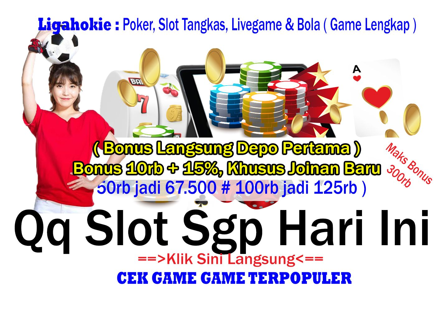 Qq Slot Sgp Hari Ini Bonus 10rb 15 Member Baru Slot Agen Bandar