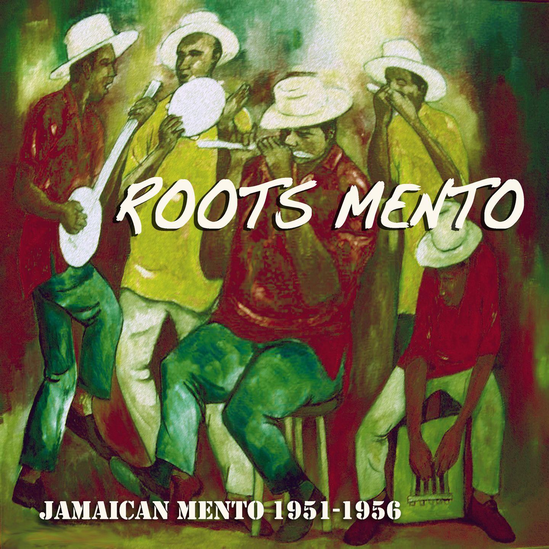 """Jamaïcan Mento 1951-1956"" ROOTS MENTO http://www.ndhmusic.com/Telecharger-l-album-Roots-Mento.html"