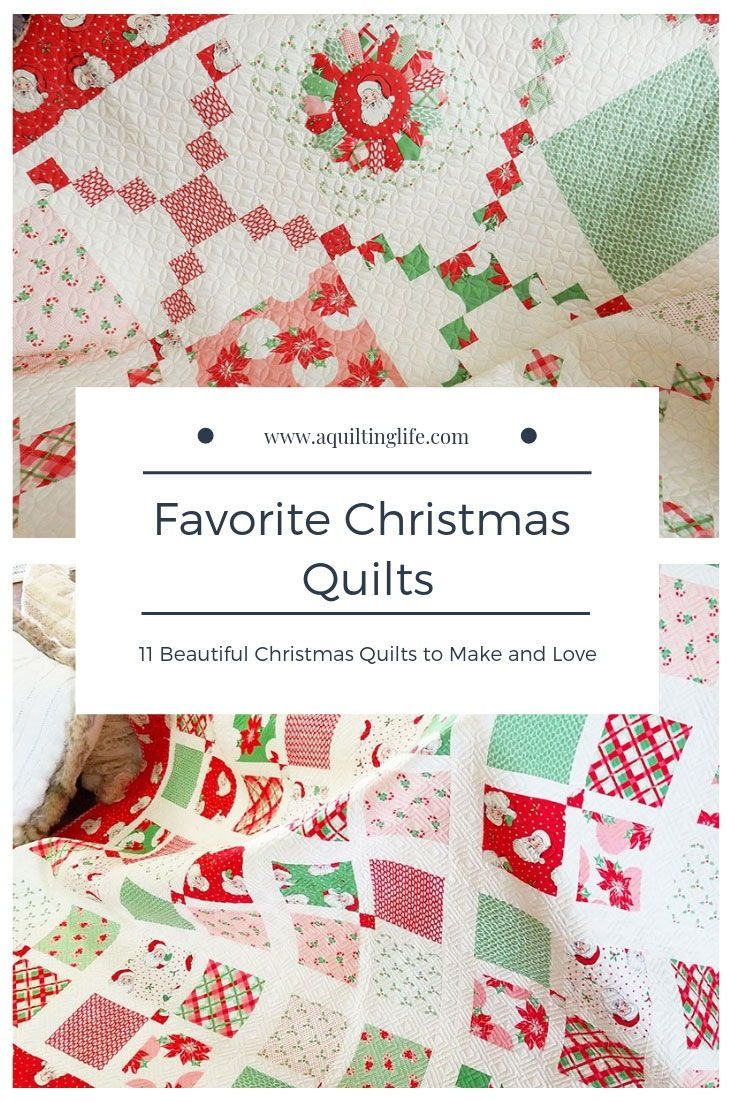 11 Favorite Christmas Quilts to Make \u0026 Love