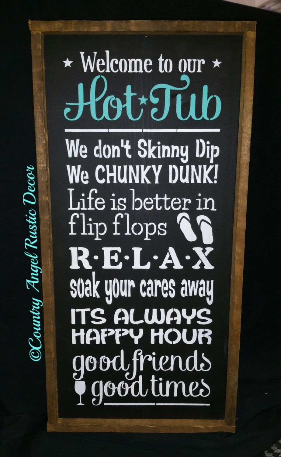 """Welcome to the HOT TUB ,Rustic wood sign 12""""x24"""", Hot tub rules sign, Outdoor Sign, Deck Sign, Backyard Sign by CountryAngelRustic on Etsy https://www.etsy.com/listing/399118599/welcome-to-the-hot-tub-rustic-wood-sign"""
