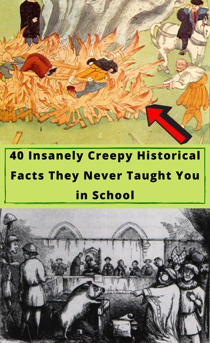 40 Insanely Creepy Historical Facts They Never Taught You in School #40 #Insanely #Creepy #Historical #Facts #They #Never #Taught #You #in #School