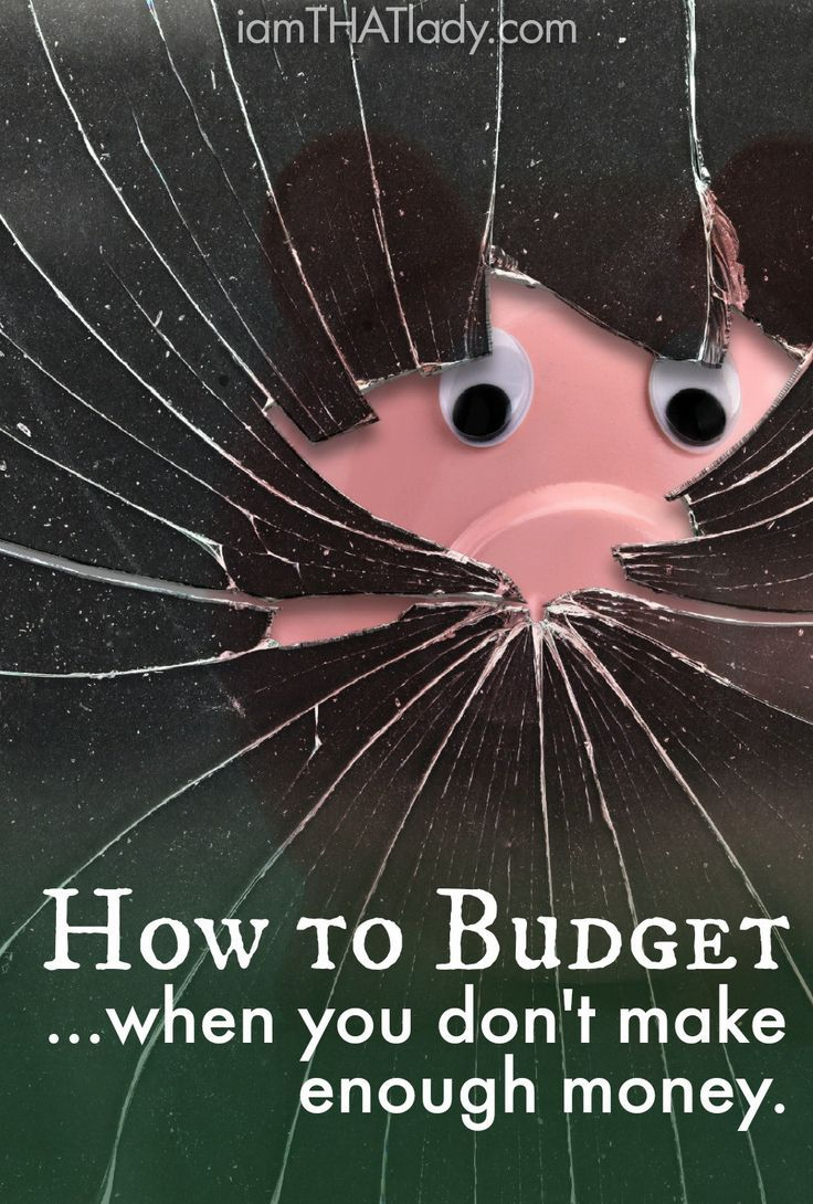 How To Budget When You Dont Make Enough Money Personal Finance Budgeting Tips Budgeting Money