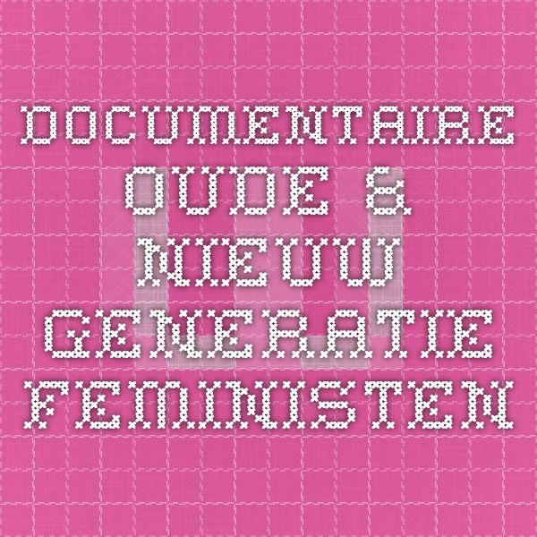 Documentary about the old and the new generation of feminists