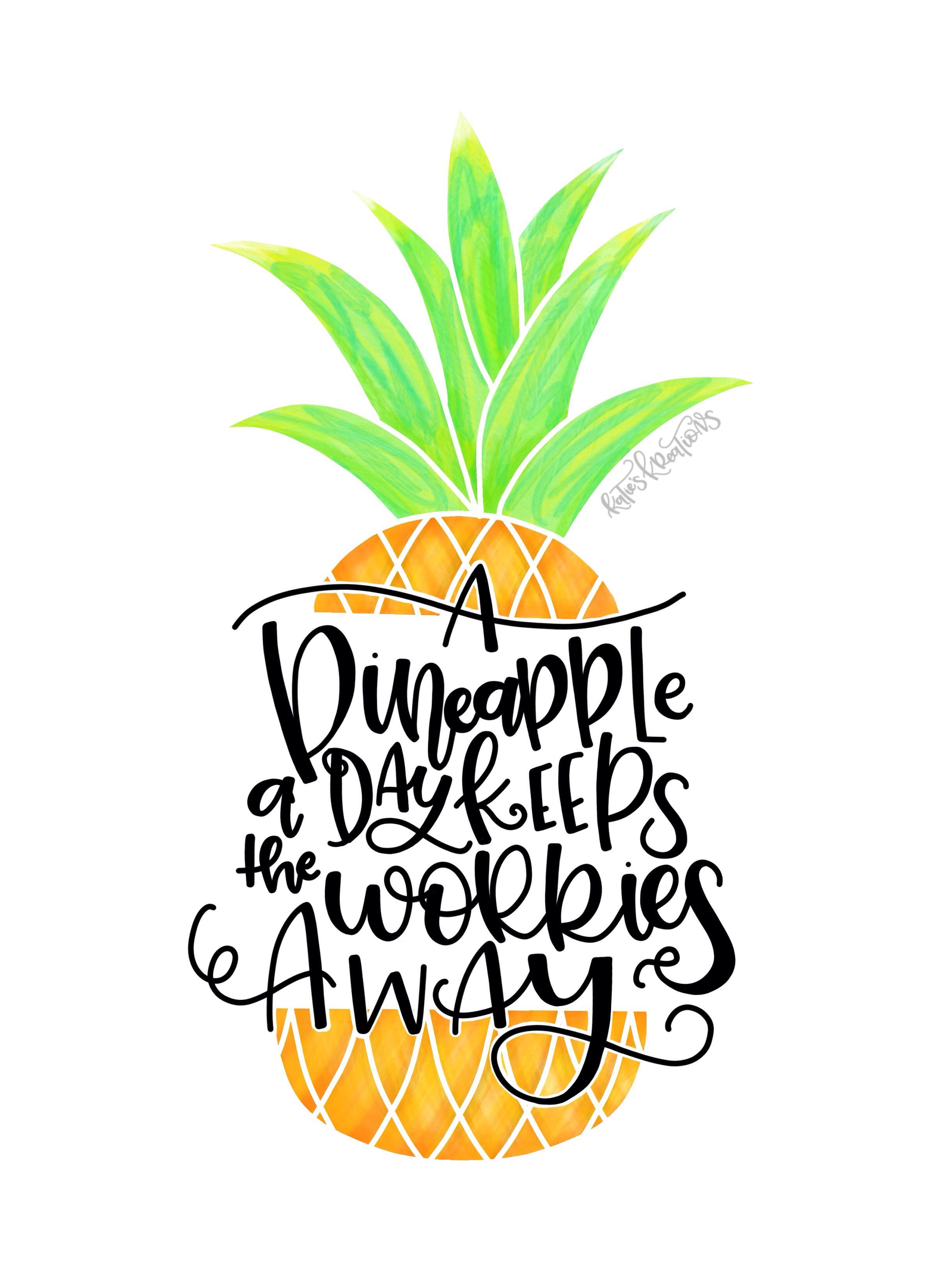 A Pineapple A Day Keeps The Worries Away Pineapples Pineapple Worriesaway Relax Cansonpaper Hand Lettering Brushletting Canson Digital Lettering
