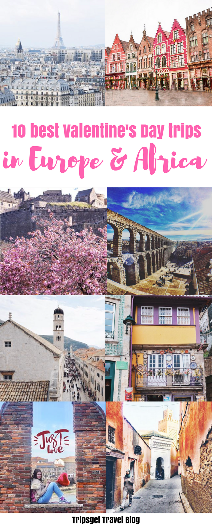 10 ideas for valentines day weekend getaway in europe & africa