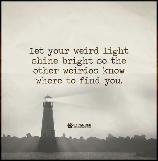 Lighthouse Quotes   Let Your Weird Light Shine Bright Quotes Quote
