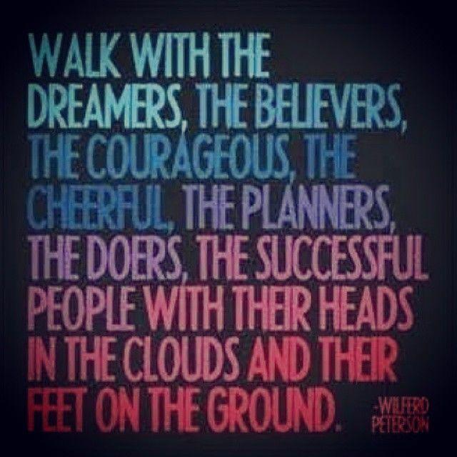 #dream #believe #havecourage #plan #do #succeed #determination #motivation